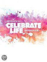 Sensation - Celebrate Life: Amsterdam 2010 (Dvd, Blu-Ray & Cd)