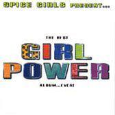 Spice Girls Present The Best Girl Power Album...ever!