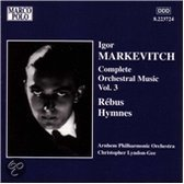 Markevitch: Complete Orchestral Music Vol 3 / Lyndon-Gee
