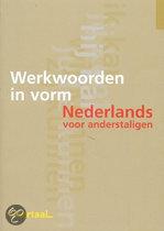 Werkwoorden in vorm - Nederlands