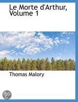 Le Morte D'Arthur, Volume 1