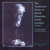 The Traditional Music Of Beech Mountain, North Carolina, Vol. 1: The Older Ballads And Sacred Songs