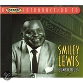 A Proper Introduction to Smiley Lewis: Gumbo Blues