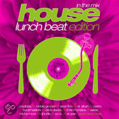 House: Lunch Beat Edition In T