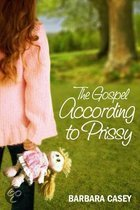 The Gospel According to Prissy
