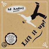 Sj Andrej Presents Lift It Up