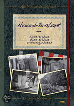 Mijn Nostalgisch Nederland - Noord-Brabant