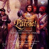 Patrie Duets From French Romantic Operas