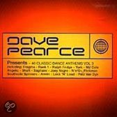 Dave Pearce Presents 40 Classic Dance Anthems Vol. 3