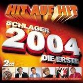Hit Auf Hit/Schlager 2004