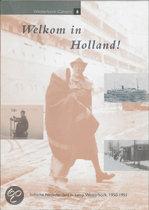 Welkom in Holland !