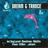 World Of Dream & Trance