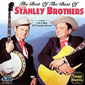 Best of the Best of the Stanley Brothers