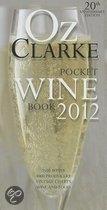 Oz Clarke Pocket Wine Book 2012