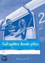 Salzgitter Heute Plus 2 VWO Arbeitsbuch A + B
