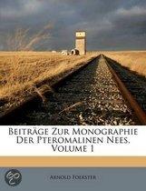 Beitr GE Zur Monographie Der Pteromalinen Nees, Volume 1