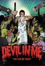 Devil In Me - Live Fast Die Young ((Dvd+Cd)