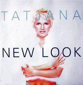 Tatjana - New look