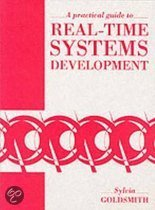 A Practical Guide to Real Time Systems Development