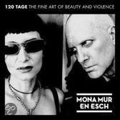 120 Tage - The Fine Art  Of Beauty And Violence