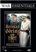 War Essentials - Herman Göring
