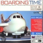 Boarding Time Gate 1