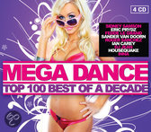 Mega Dance Top 100 - Best Of A Decade