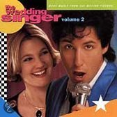 The Wedding Singer Vol. 2: More Music From And Inspired By The Motion Picture