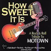 How Sweet Is Is-Rock &  Roll Tribute To Motown