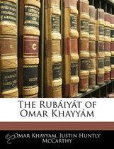 The Rubiyt of Omar Khayym