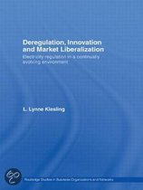 Deregulation, Innovation and Market Liberalization