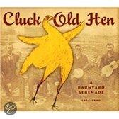 Cluck Old Hen, A Barnyard Serenade