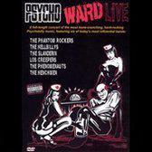 Psycho Ward  - Live