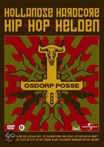 Osdorp Posse - Hollandse Hardcore Hip Hop Helden