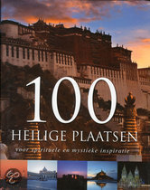 100 Heilige Plaatsen Voor Spirituele En Mystieke Inspiratie