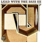 Lead with the Bass, Vol. 3
