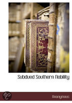 Subdued Southern Nobility