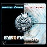 System Hard