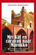 Met kat en caravan naar Marokko