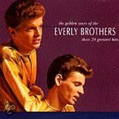 The Golden Years Of The Everly Brothers: Their 24 Greatest Hits