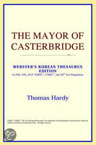 The Mayor Of Casterbridge (Webster's Kor