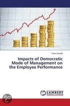 Impacts of Democratic Mode of Management on the Employee Performance