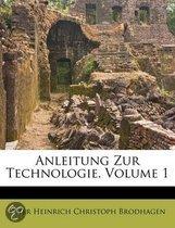 Anleitung Zur Technologie, Volume 1