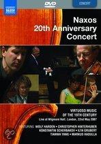 Naxos 20Th Anniversary Concert