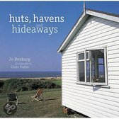 Huts, Havens And Hideaways