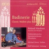Badinerie: Classic Mallets For Mari