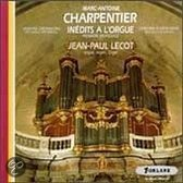 Charpentier: Inedits a l'Orgue / Jean-Paul Lecot