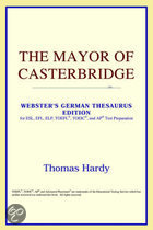 The Mayor Of Casterbridge (Webster's Ger