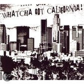 Show 'Em Watcha Got California
