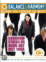 Balance & Harmony: Voorkom Stress En Burn-Out met Yoga